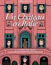 Ce soir, on part en voyage en regardant « Un château en Italie » sur Arte