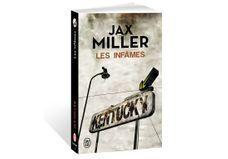 Gagnez votre exemplaire des « Infâmes » de Jax Miller