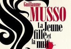 « La Jeune fille et la nuit » : il est comment, le nouveau Musso ?