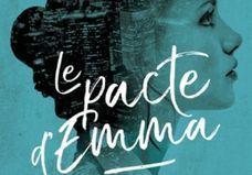 « Le Pacte d'Emma » de Nine Gorman : le roman pour ados par excellence