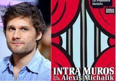 Intra-Muros : elle est comment, la nouvelle pièce d'Alexis Michalik ?