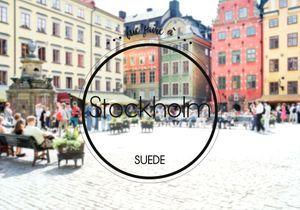 Que faire à Stockholm ? Best of de nos meilleures adresses