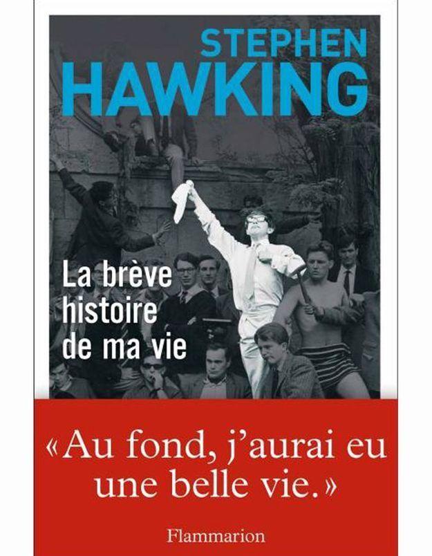 « La brève histoire de la ma vie, la seule autobiographie » de Stephen Hawking