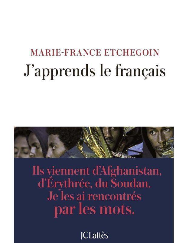 « J'apprends le français » de Marie-France Etchegoin (JC Lattès)