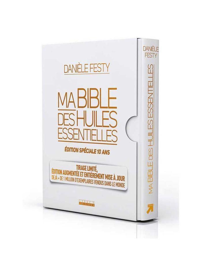 Ma Bible des huiles essentielles, Danièle FEsty, ed. Leduc.S, 34,90 €