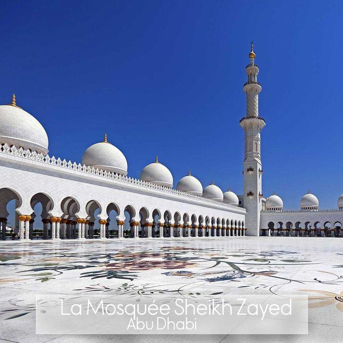 La mosqu e sheikh zayed abu dhabi les 20 plus beaux for Les monuments les plus connus du monde
