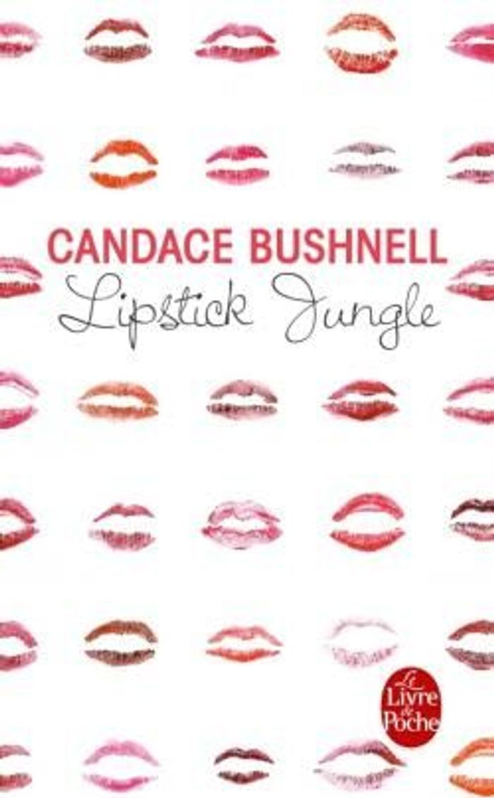 """Lipstick Jungle"", de Candace Bushnell"