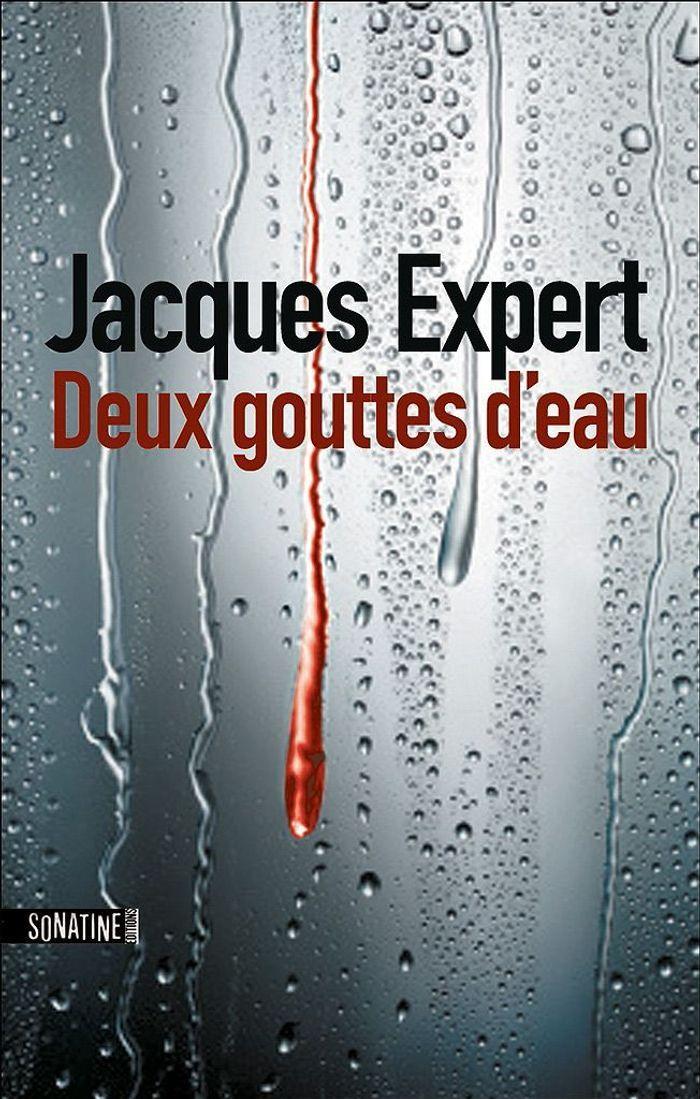 171 Deux Gouttes D Eau 187 De Jacques Expert A D 233 Vorer Nos