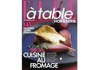 En kiosque : le hors-série Spécial Fromage ELLE à table