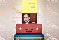 Le livre à glisser dans sa valise d'été : « Richie » de Raphaëlle Bacqué