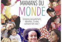 Maman du Monde, le guide indispensable des jeunes mamans