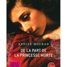 « De la part de la princesse morte » de Kenizé Mourad