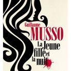 « La Jeune fille et la nuit » de Guillaume Musso (Calmann-Levy)