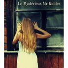 « Le Mystérieux M. Kidder », de Joyce Carol Oates (Philippe Rey)