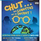 « Chut... Mes lunettes ont un secret ! »S ONT UN SECRET